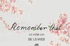 BTOB、28日にミニアルバム『Remember that』発売決定!コンサートで新曲を公開へ